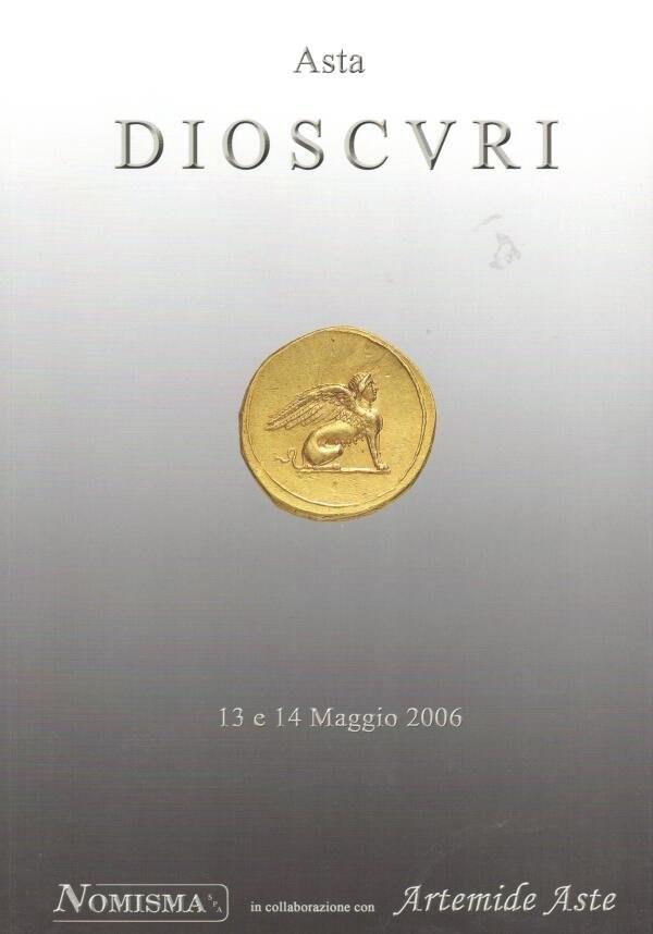 """Catalogo d'Asta """" Asta Dioscuri"""" - Maggio 2006"""