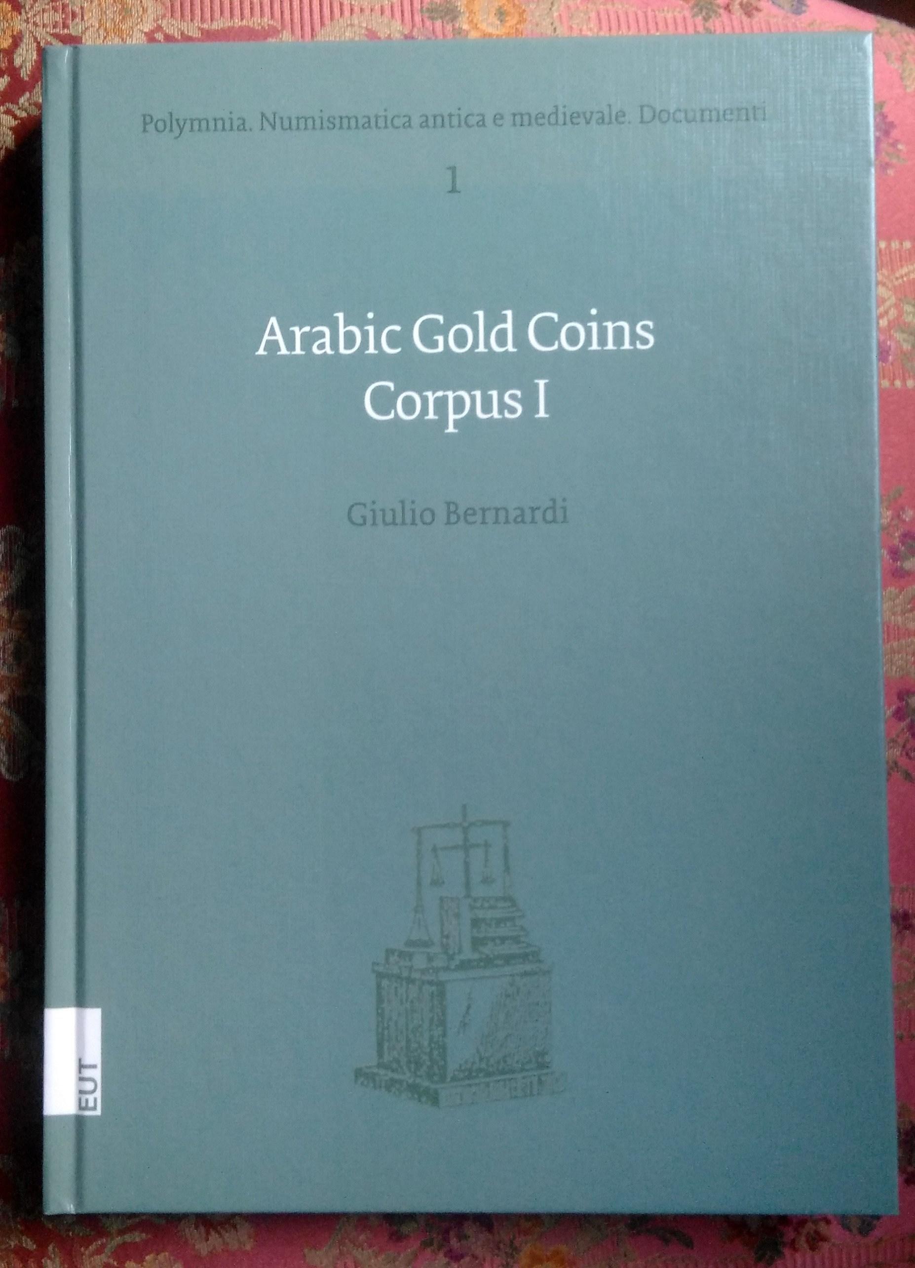 Arabic Gold Coin Corpus I - Bernardi