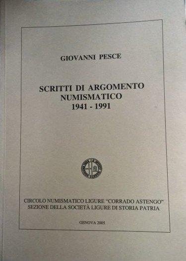 G. Pesce Scritti di argomento numismatico 1941-1991