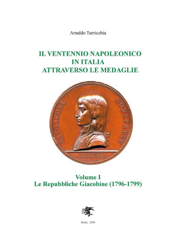 Il Ventennio Napoleonico in Italia attraverso le medaglie