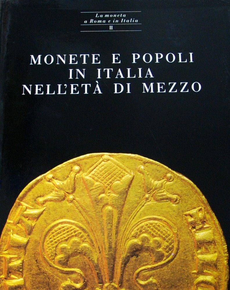 Monete e popoli in Italia nell'età di mezzo