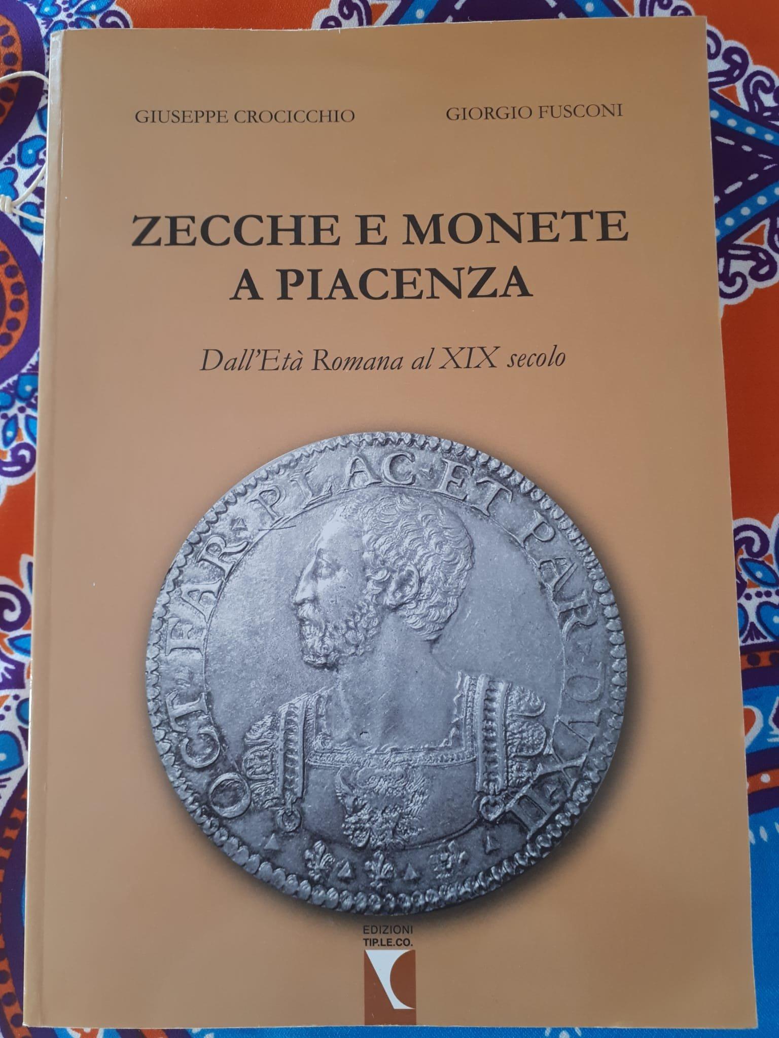 Zecche e Monete a Piacenza. Dall'età romana al XIX secolo